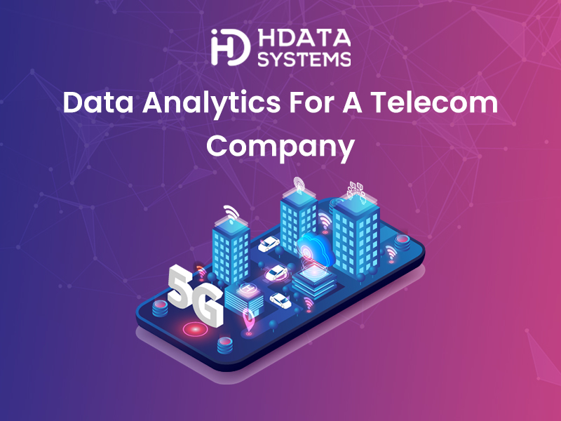 Data Analytics For a Telecom Company
