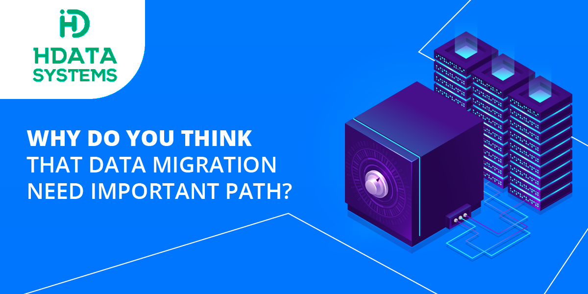 why do you think that data migration need important path