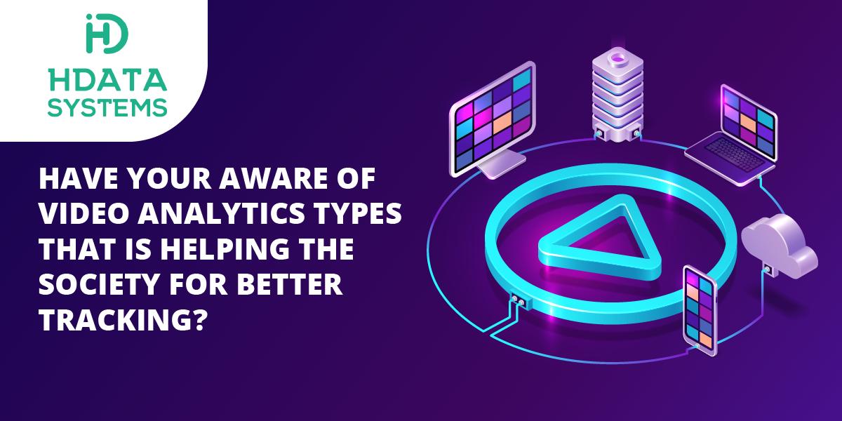 types of video analytics