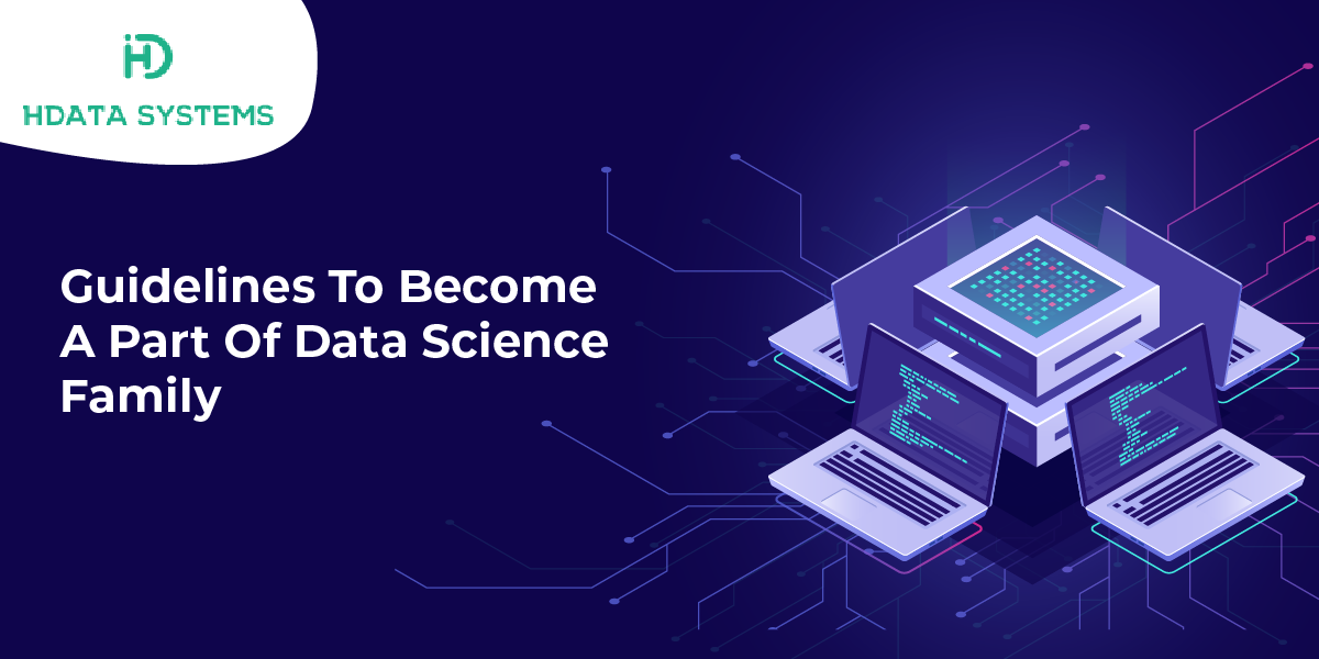 guidelines to become a part of data science family