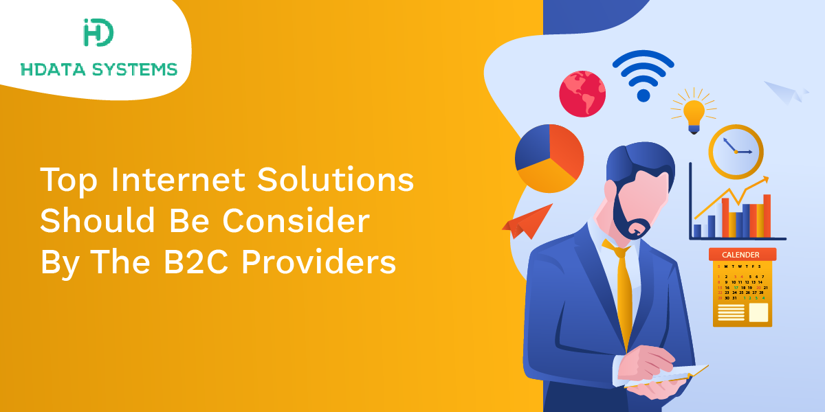 top internet solutions should be consider by the b2c providers