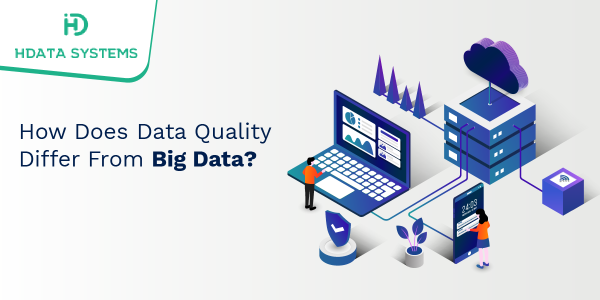 how does data quality differ from big data