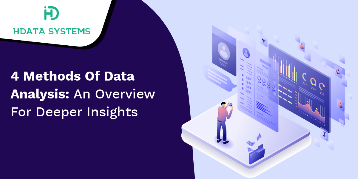 4 methods of data analysis an overview for deeper insights