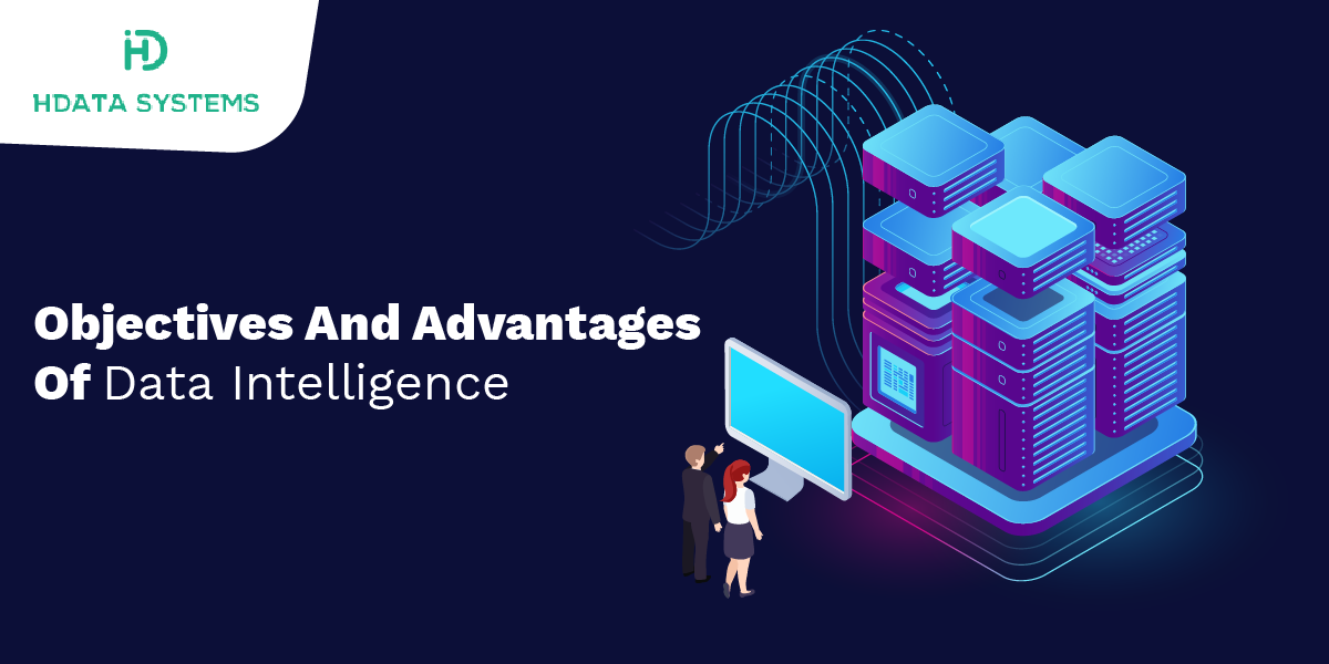 objectives and advantages of data intelligence