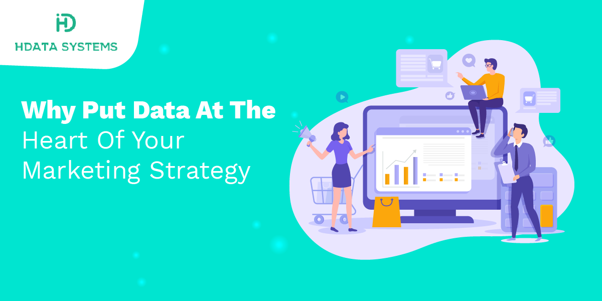 why put data at the heart of your marketing strategy