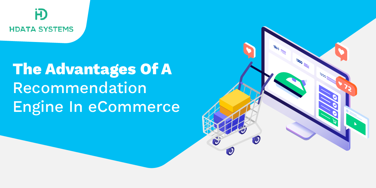 the advantages of a recommendation engine in ecommerce
