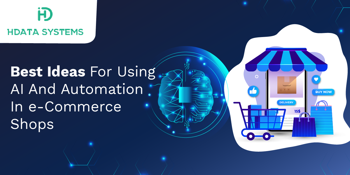 best ideas for using ai and automation in ecommerce shops