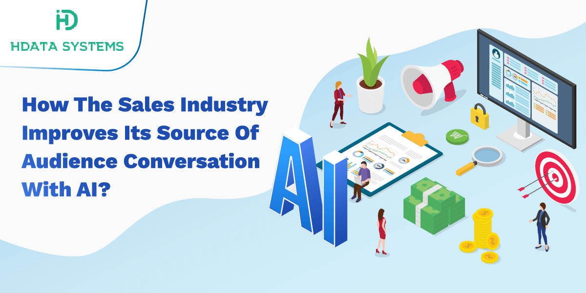 how the sales industry improves its source of audience conversation with ai