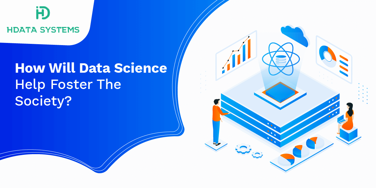 how will data science help foster the society