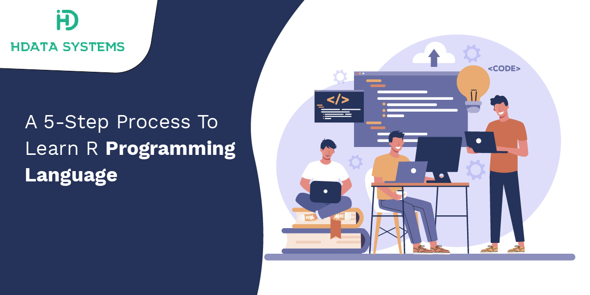 a 5 step process to learn r programming language
