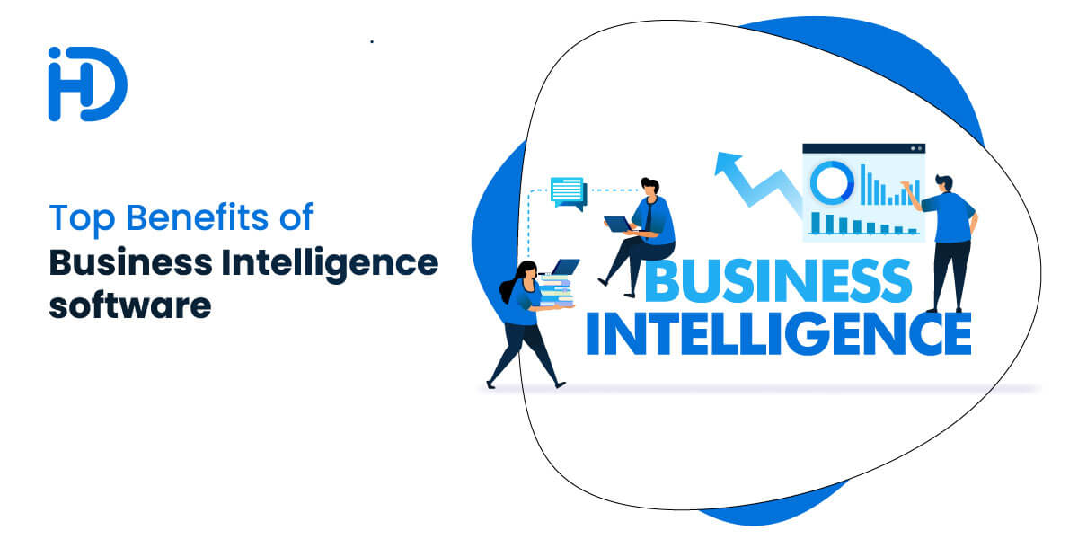 Top Benefits of business intelligence software