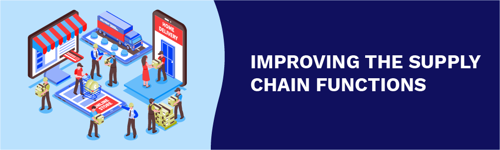 improving the supply chain functions