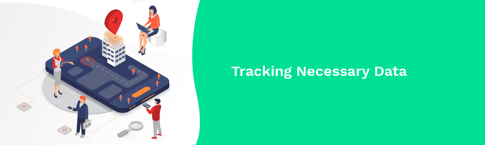 tracking necessary data